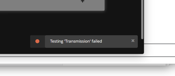 Transmission and Sonarr not working together anymore on OSX